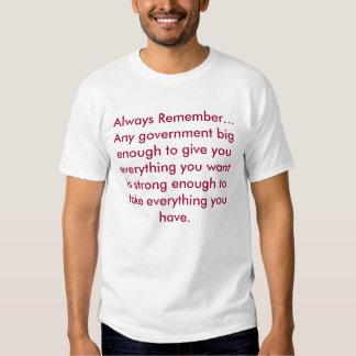 Always Remember... Tee Shirts