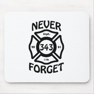 Always remember the 11th of September and the 343 Mouse Pad