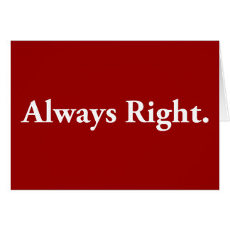 Always Right. Card