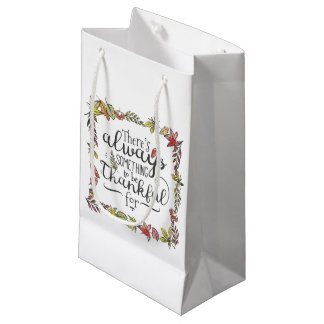 Always Something To Be Thankful For | Gift Bag