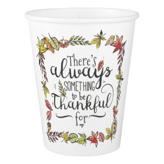 Always Something To Be Thankful For | Paper Cups
