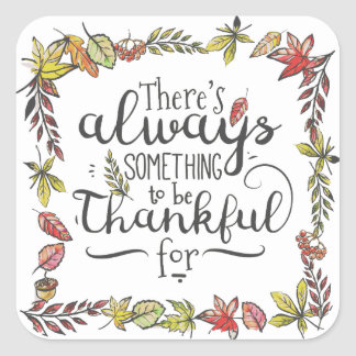 Always Something To Be Thankful For | Sticker