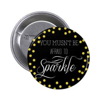 Always Sparkle Gold Modern Design 6 Cm Round Badge