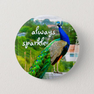 """""""Always sparkle"""" quote blue green peacock photo 6 Cm Round Badge"""