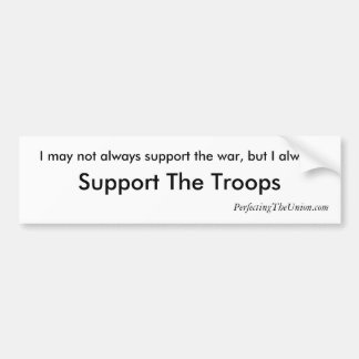 Always Support The Troops Car Bumper Sticker