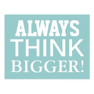Always Think Bigger -  Motivational Postcards