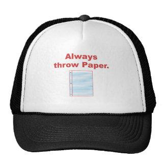 Always Throw Paper Hat