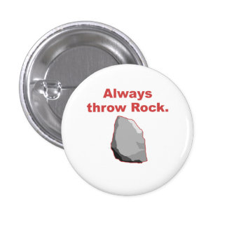 Always Throw Rock Buttons