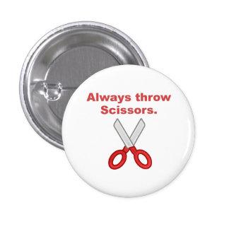Always Throw Scissors Buttons