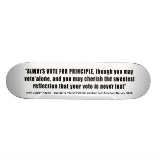 Always Vote For Principle John Quincy Adams 21.3 Cm Mini Skateboard Deck