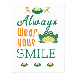 Always wear your smile Motivational Quote Postcard