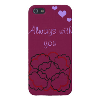 Always with you iPhone 5/5S cases