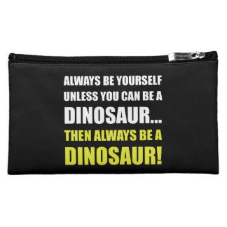 Always Yourself Unless Dinosaur Makeup Bag
