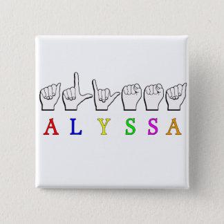 ALYSSA ASL FINGERSPELLED NAME SIGN DEAF 15 CM SQUARE BADGE