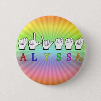 ALYSSA ASL FINGERSPELLED NAME SIGN DEAF 6 CM ROUND BADGE