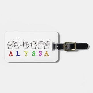 ALYSSA ASL FINGERSPELLED NAME SIGN DEAF LUGGAGE TAG