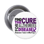 ALZHEIMERS DISEASE Find The Cure 1 6 Cm Round Badge