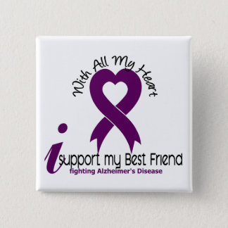 Alzheimers Disease I Support My Best Friend 15 Cm Square Badge