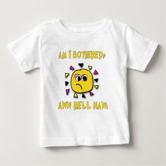 Am i bothered aww hell naw-dark baby T-Shirt