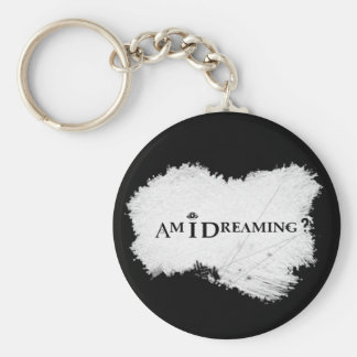 Am I Dreaming? Basic Keychain Black