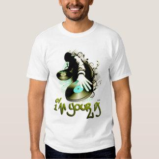 am your dj tshirts