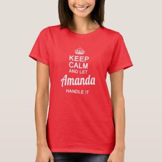 Amanda handle it ! T-Shirt