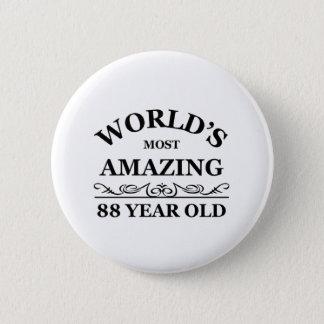 Amazing 88 year old 6 cm round badge
