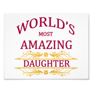 Amazing Daughter Photographic Print
