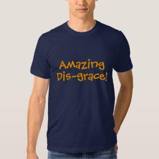 Amazing (dis) grace shirts