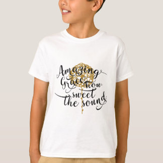 Amazing Grace, How  Sweet The Sound T-Shirt