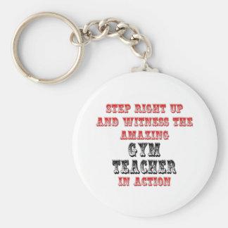 Amazing Gym Teacher In Action Keychains