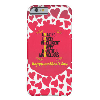 Amazing Mother Barely There iPhone 6 Case