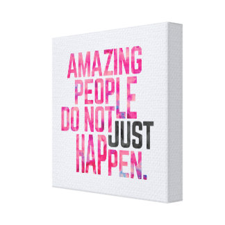 Amazing People Motivational Quote Canvas Print