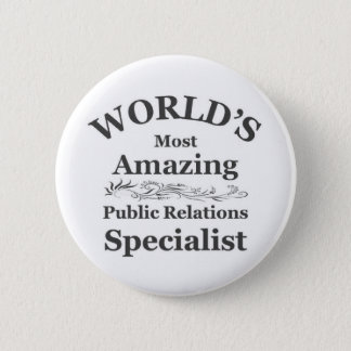 Amazing Public Relations Specialist 6 Cm Round Badge