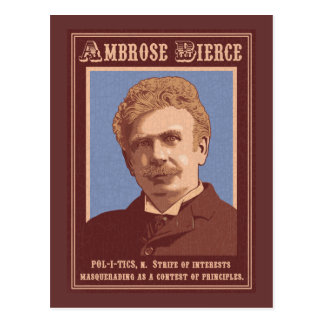 Ambrose Bierce -Politics Postcard