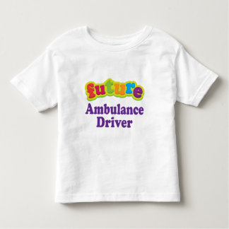 Ambulance Driver (Future) For Child Toddler T-Shirt