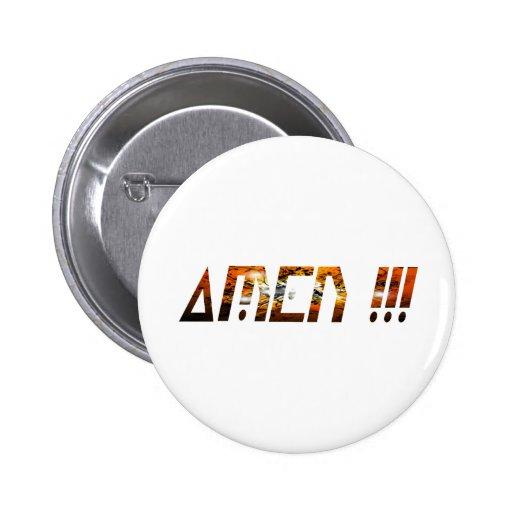 Amen Effet Braise Pinback Button