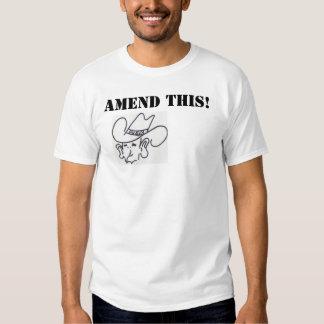 AMEND THIS! TSHIRT