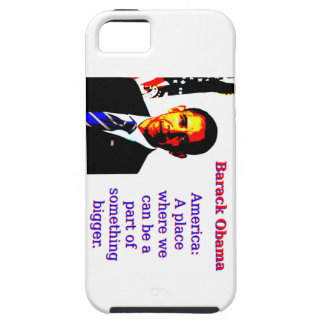 America A Place Where We Can Be - Barack Obama Case For The iPhone 5