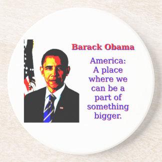 America A Place Where We Can Be - Barack Obama Coaster