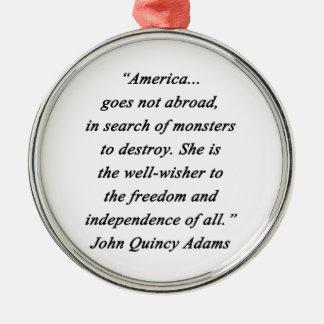America Abroad - John Q Adams Metal Ornament