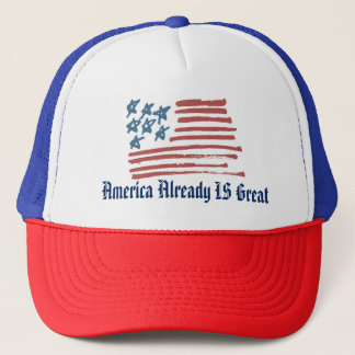 America Already IS Great hat