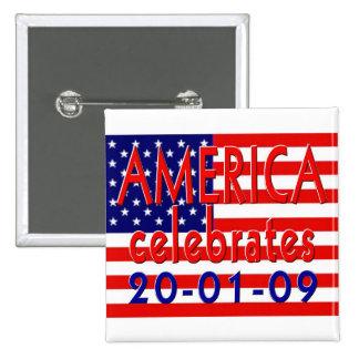 AMERICA Celebrates Barack Obama Presidency 15 Cm Square Badge