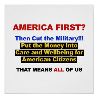 America Comes First? Then Cut the Military!