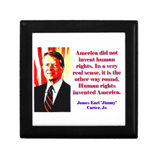 America Did Not Invent Human Rights - Jimmy Carter Gift Box