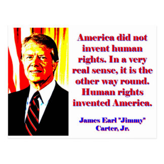 America Did Not Invent Human Rights - Jimmy Carter Postcard