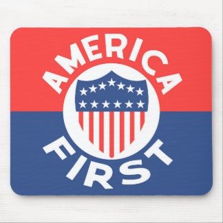 AMERICA FIRST! Anti War Sovereignty USA Patriotism Mouse Pad
