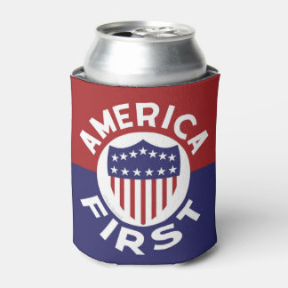 AMERICA FIRST! Classic Patriotic Awesome Political Can Cooler