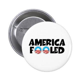 America fooled-anti Obama stuff 6 Cm Round Badge