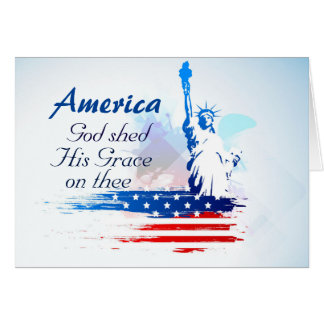 America-God Shed His Grace on Thee Greeting Card